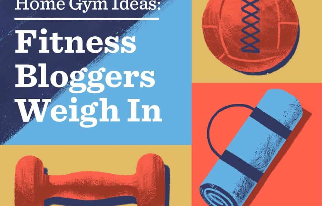 Home Gym Ideas: 7 Fitness Experts Weigh In